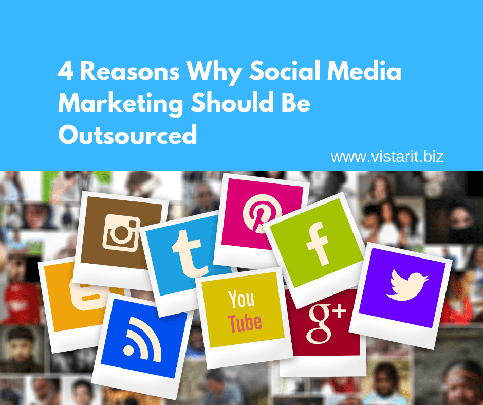 4 Reasons Why Social Media Marketing Should Be Outsourced