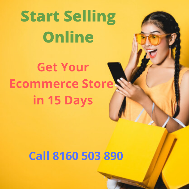 Start Selling Online - Get Your Ecommerce Store in 15 Days